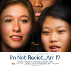 I'm Not a Racist...Am I?